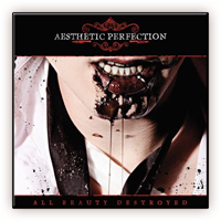 Aesthetic Perfection - All Beauty Destroyed Ltd Ed US Jewelcase 2CD