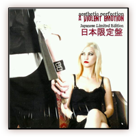 Aesthetic Perfection - A Violent Emotion Japanese CD (with bonus tracks)