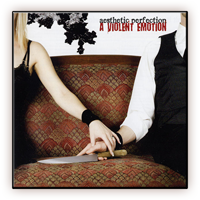 Aesthetic Perfection - A Violent Emotion EU Jewelcase CD