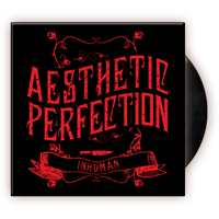 Aesthetic Perfection - Inhuman Ltd Ed US 7 Inch Single